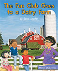 Link to book The Fun Club Goes to a Dairy Farm