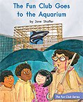Link to book The Fun Club Goes to the Aquarium