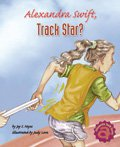 Link to book Alexandra Swift, Track Star?