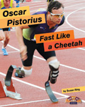 Link to book Oscar Pistorius, Fast Like a Cheetah