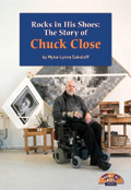 Link to book Rocks In His Shoes: The Story of Chuck Close