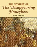 Link to book The Mystery of the Disappearing Honeybees