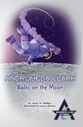 Andromeda Clark, Walks on the Moon