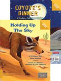 Holding Up the Sky/Coyote's Dinner (Two-way)