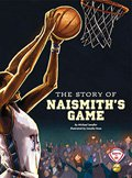 The Story of Naismith's Game
