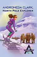 Andromeda Clark, North Pole Explorer