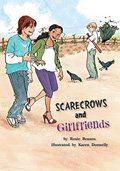 Scarecrows and Girlfriends
