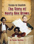 The Story of Henry Box Brown