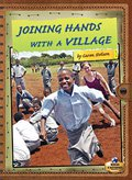 Joining Hands with a Village