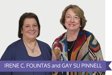 Irene Fountas and Gay Su Pinnell