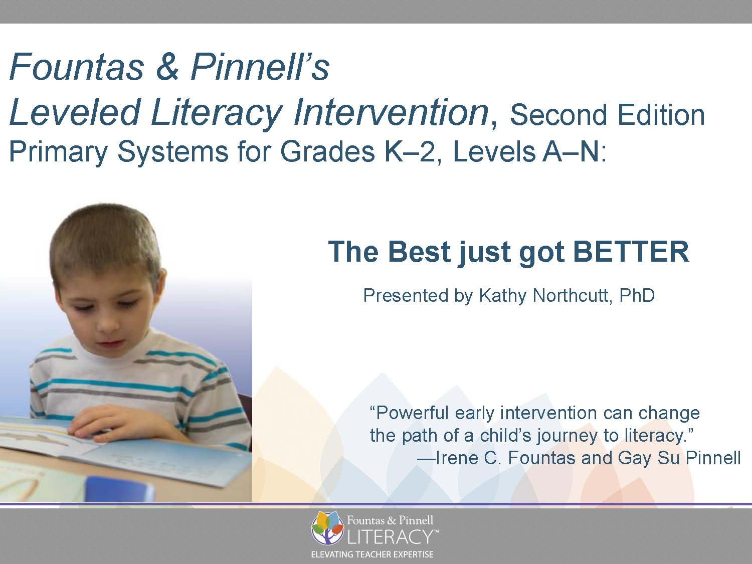 Webinar: Fountas & Pinnell's Leveled Literacy Intervention, 2nd Edition