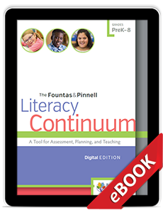 The Fountas & Pinnell Literacy Continuum, Digital Edition (eBook) Sample Chapter