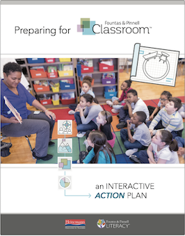 Preparing for Fountas & Pinnell Classroom™: an Interactive Action Plan
