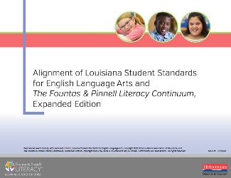 Alignment of Louisiana Student Standards for English Language Arts and The Literacy Continuum, Expanded Edition