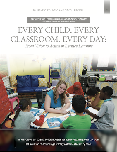 Every Child, Every Classroom, Every Day: From Vision to Action in Literacy Learning