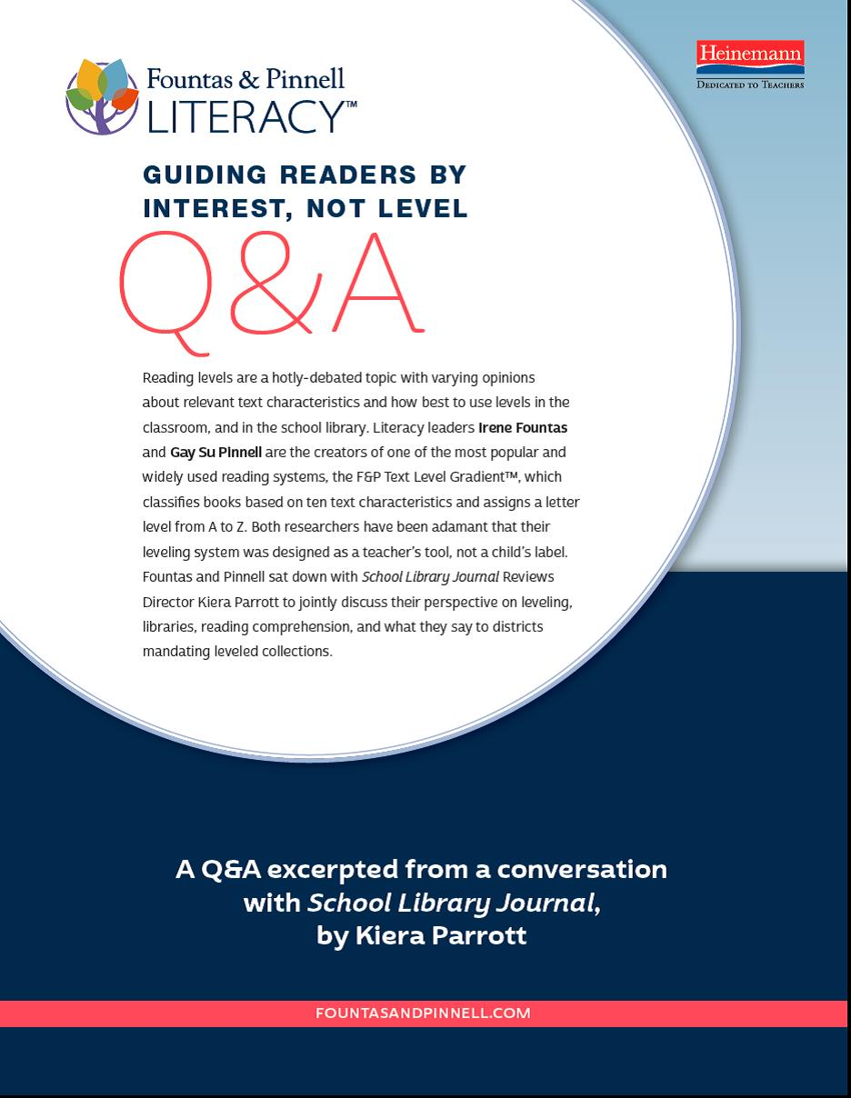 Q&A with Fountas & Pinnell: Guiding Readers by Interest, Not Level
