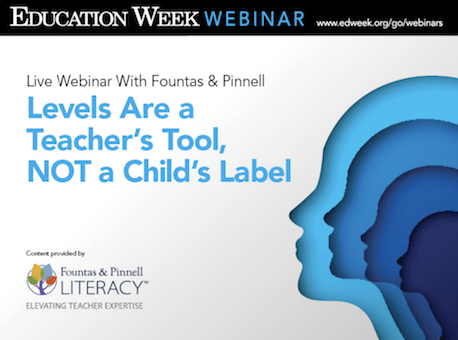 Levels Are a Teacher's Tool, NOT a Child's Label Webinar