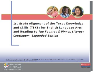 1st Grade Alignment of Texas Knowledge and Skills (TEKS) for English Language Arts and Reading and The Literacy Continuum, Expanded Edition