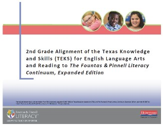 2nd Grade Alignment of Texas Knowledge and Skills (TEKS) for English Language Arts and Reading and The Literacy Continuum, Expanded Edition