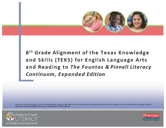 8th Grade Alignment of Texas Knowledge and Skills (TEKS) for English Language Arts and Reading and The Literacy Continuum, Expanded Edition