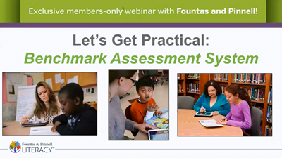 Let's Get Practical: Benchmark Assessment System Webinar